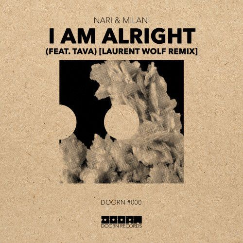 I Am Alright (feat. Tava) [Laurent Wolf Remix]