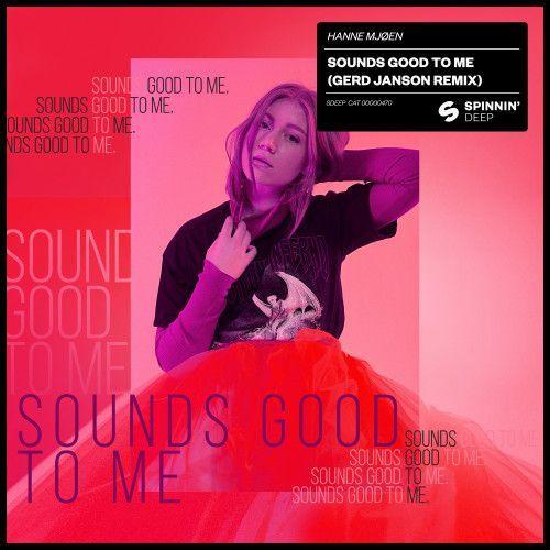 Sounds Good To Me (Gerd Janson Remix)