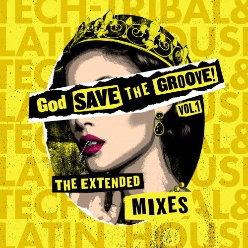 God Save The Groove Vol. 1 (The Extended Mixes)